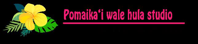 Pomaika'i wale Hula Studio